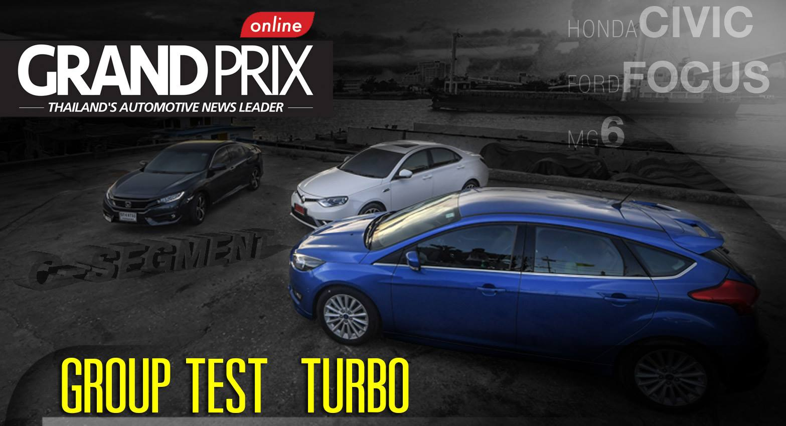 GROUP TEST : HONDA Civic/FORD Focus/MG6