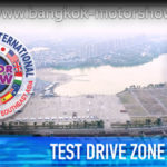 THE BANGKOK INTERNATIONAL MOTOR SHOW – TEST DRIVE