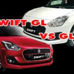 เลือกซื้อ ซูซูกิ สวิฟท์ 2018 GL-GLX  เพิ่ม 7 หมื่น มีอะไรต่างกัน